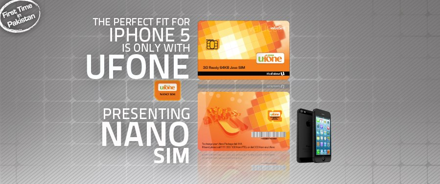 Ufone Mobile Network launches Nano Sim for iPhone 5 in Pakistan