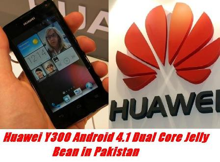 Huawei new y300 Android 4.1 dual core Jelly bean