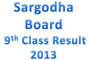 announcement date 9th Class result 2013