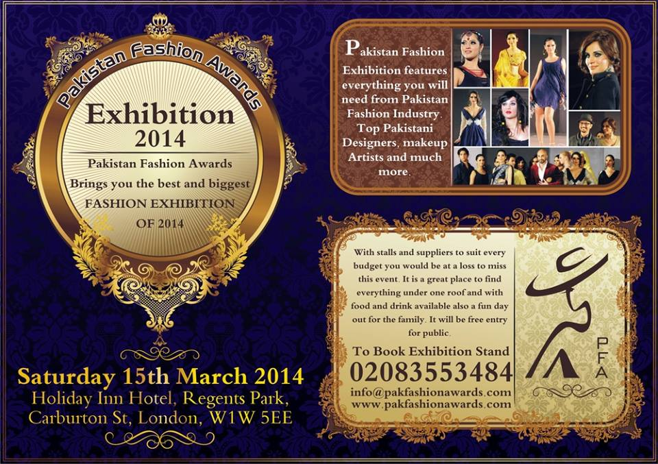 Pakistan Fashion Awards Exhibition on March 15, 2014