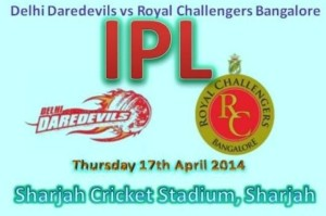 Live Streaming IPL 7 2014 Delhi Daredevils vs Royal Challengers Bangalore