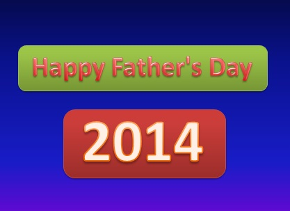 Happy Father's Day 2014 SMS Collection