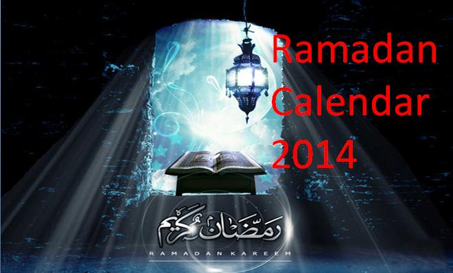 Ramadan Calendar 2014 in Pakistan| Prayer Timings |when is 1st Ramadan
