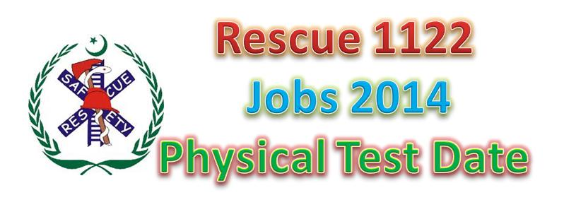 Physical Test Date Rescue 1122 Jobs