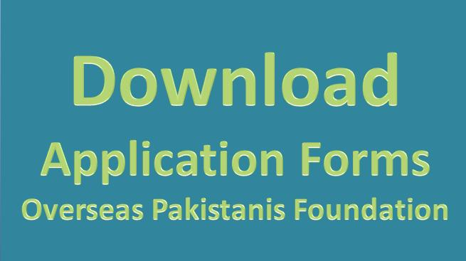 overseas pakistanis foundation application forms