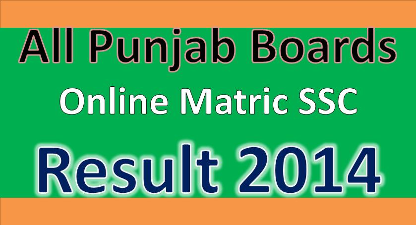 All Punjab Boards Matric /SSC 10th Class Result 2014
