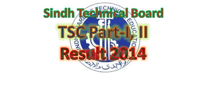Sindh Technical Board SBTE TSC Part-I & II Online Result 2014