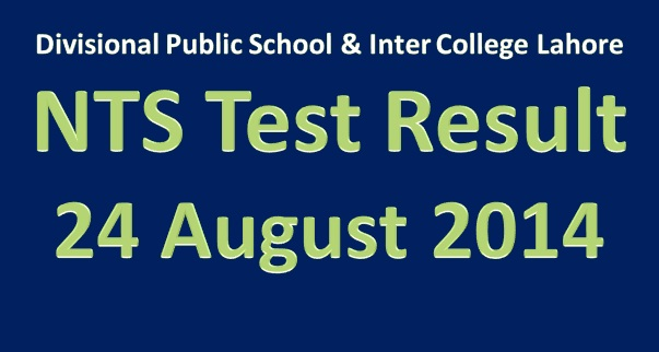 Divisional Public School & Inter College Lahore NTS Test Result 24 August 2014