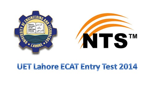 UET Lahore ECAT NTS Entry Test 2014 and All Answer Keys