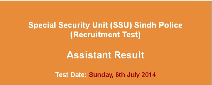 Special Security Unit (SSU) Sindh Police Assistant   NTS Result and Merit List announced