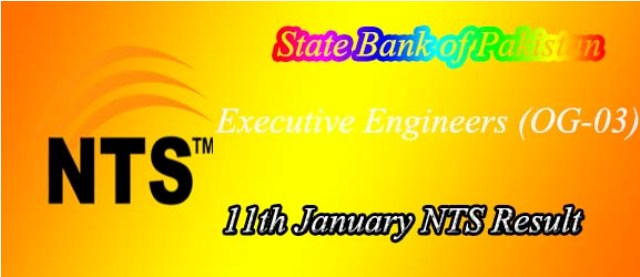 11th January State Bank of Pakistan Executive Engineer NTS Result