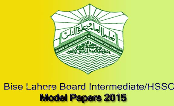 lahore board model papers intermediate Board of intermediate and secondary education bise lahore board 9th, 10th class model paper 2018 has uploaded here click to download bise lahore matric.