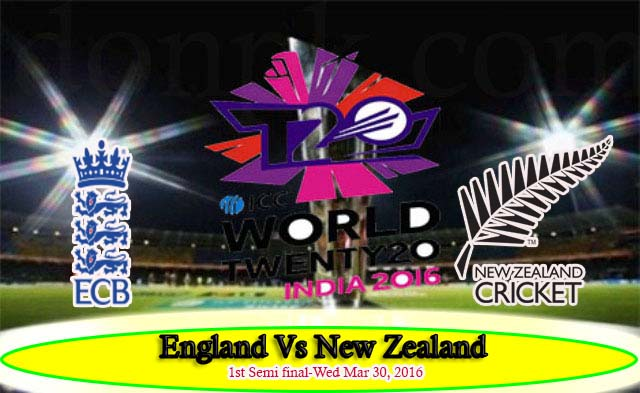 World T20 1st Semi-Final England v New Zealand live Match streaming