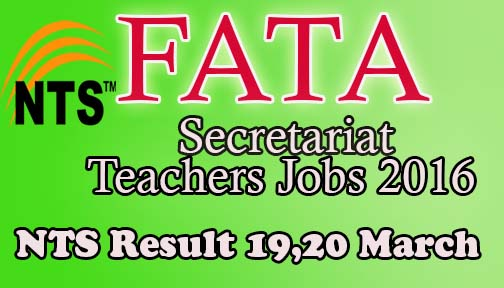 NTS Test result 19th 20th march FATA Secretariat