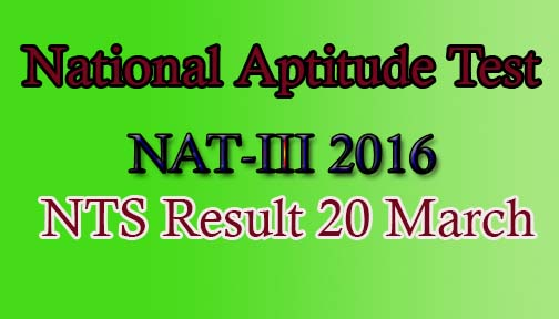 National Aptitude Test (NAT 2016-III) Result 20th March
