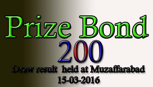 Prize Bond Rs.200 Draw List 15-03-2016 Held in Muzaffarabad