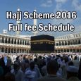 Hajj Scheme 2016 full schedule information