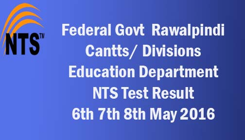 Federal Govt Educational Institutions Cantt, Garrison Rawalpindi NTS Test Result 2016