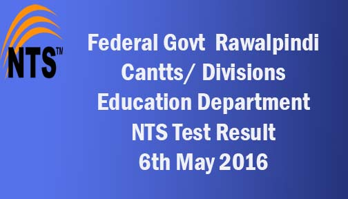 Federal Government Education Jobs  NTS Test Result 6th May 2016
