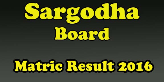 bise Sargodha 10th class result 2016