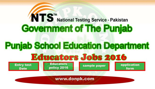 Punjab school Teachers Educators NTS Jobs 2016