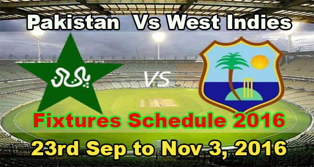 Pakistan vs West Indies Series Schedule Fixtures 2016