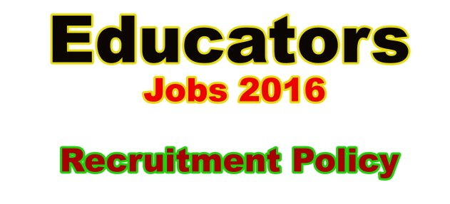 Teachers Educators Recruitment Policy 2016 Download