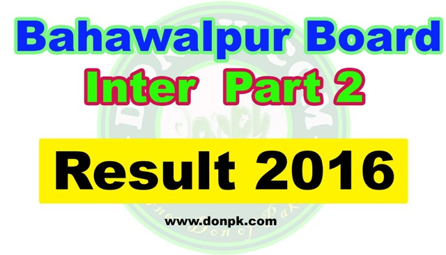 Online Bahawalpur board Inter HSSC 2nd year Result 2016