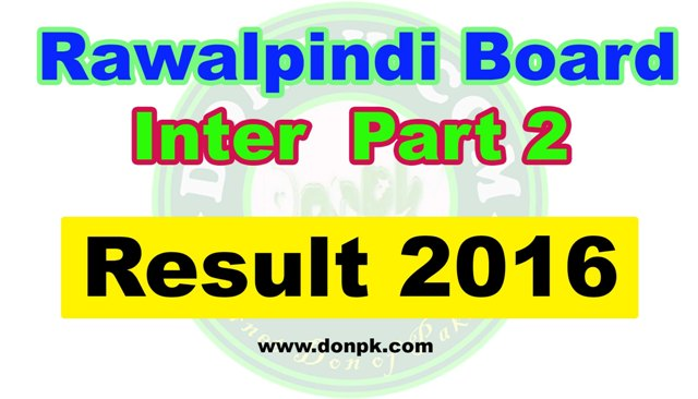 Online Rawalpindi board Inter HSSC 2nd year Result 2016