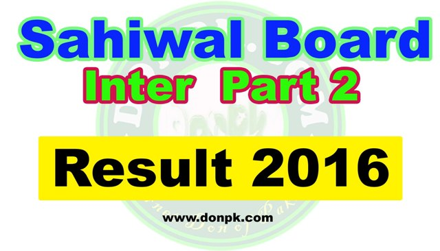 Online Sahiwal board Inter HSSC 2nd year Result 2016