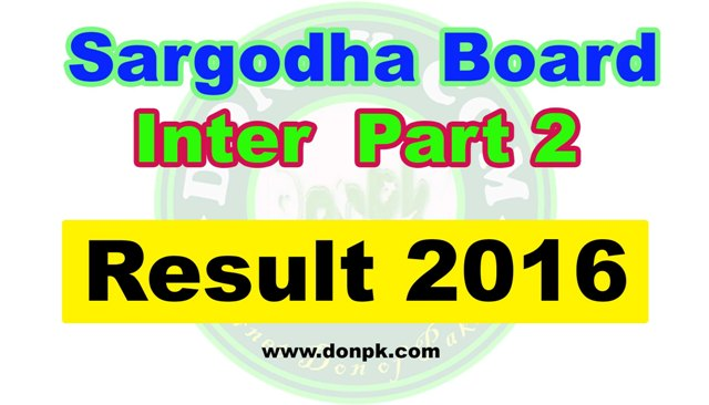 Online Sargodha board Inter HSSC 2nd year Result 2016