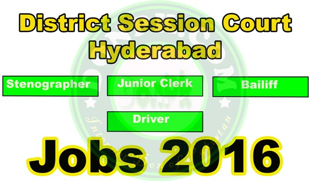 District Session Court (DSC) Hyderabad  Sindh Jobs 2016