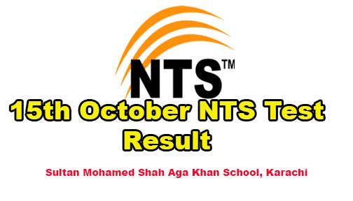 Sultan Mohamed Shah Aga Khan School, Karachi  NTS Test Result 15 October 2016