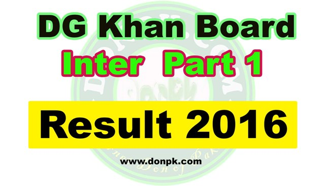 bise DG khan 1st Year Result 2016