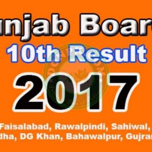 10th Result 2017 All Punjab Boards