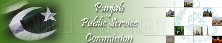 latest Jobs by Punjab Public Service commission , lahore