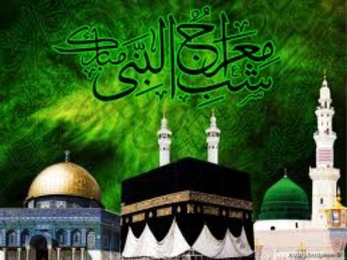 Miraj Un nabi mubarak to all people