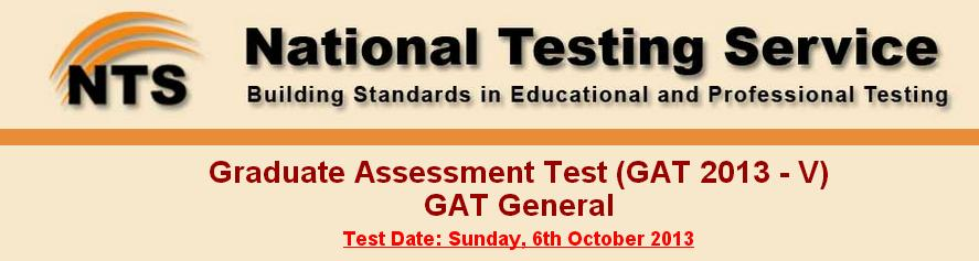 Graduate Assessment Test (GAT 2013 - V) GAT General date extended