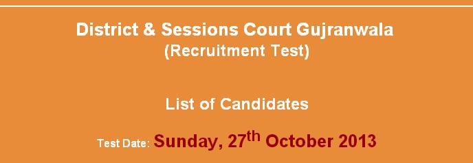 Gujranwala Session Court List of Candidates for NTS TEST