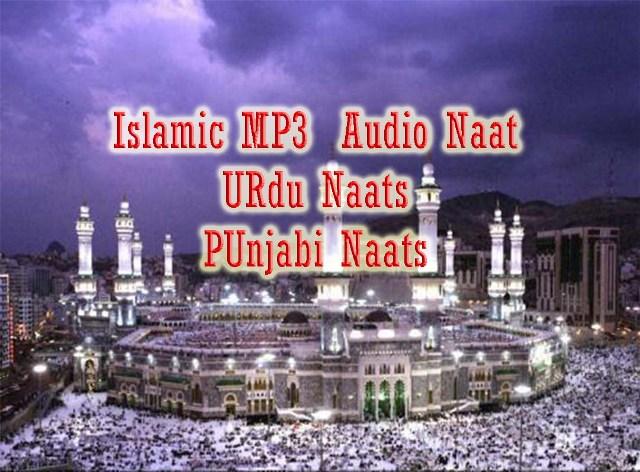 famous islamic mp3 naats free downlaod