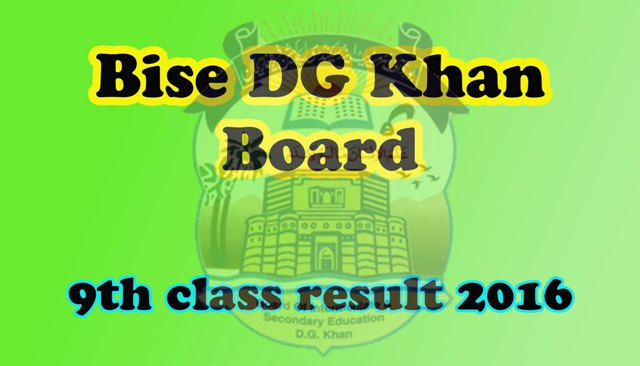 SSC Part 1 9th Class Result 2020 Bise DG Khan Board