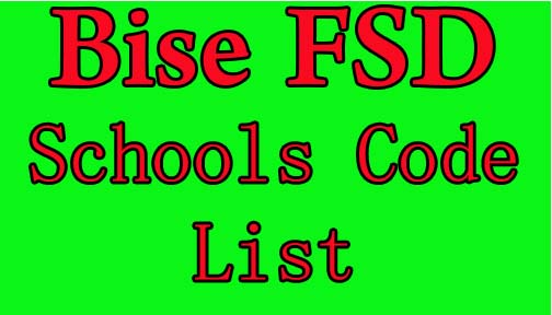 bise faisalabad board schools code list