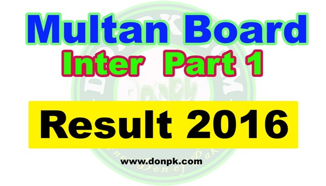 Bise Multan Board 1st Year Result 2016