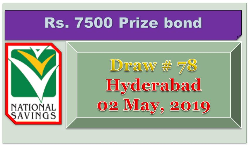 Rs.7500 Prize Bond Hyderabad Draw #78 List Result 02 May 2019