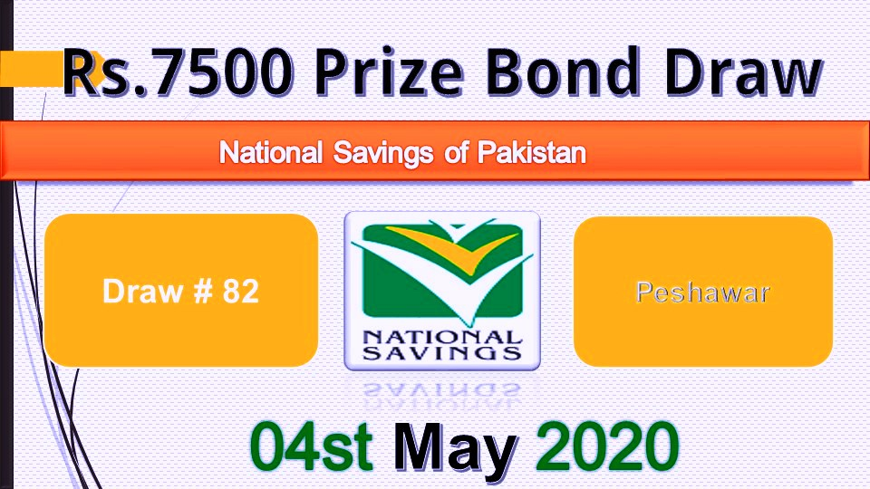 Rs.7500 Prize Bond List Draw #82 Result 04 May 2020 Held at Peshawar