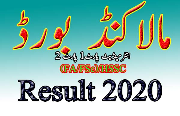 Check online BISE Malakand Board Intermediate FA FSc Result 2021