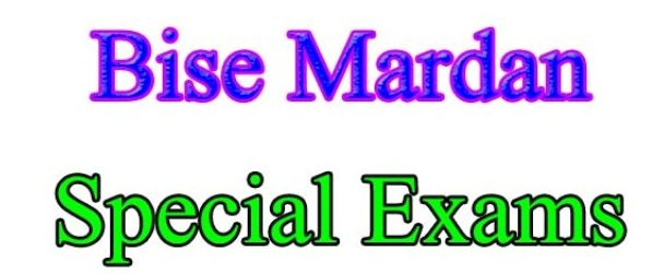 Bise Mardan Matric Intermediate Special Exams 2021 fee schedule