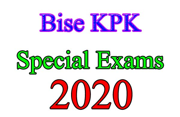 KPK Educations Boards Special Exams for SSC and HSSC 2020